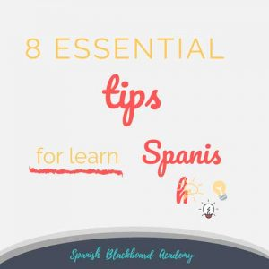 Tips To Learn Spanish